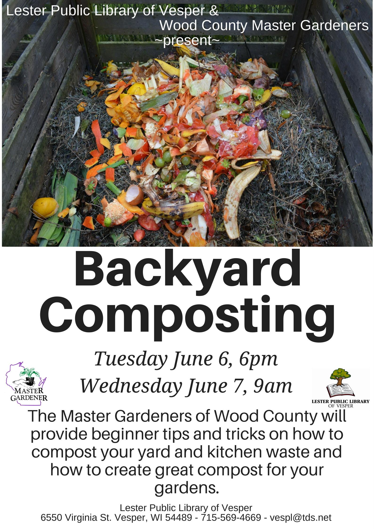 backyard composting june 6 6pm or june 7 9am lester public