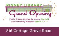 Pinney grand opening graphic